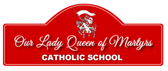 Our Lady Queen of Martyrs Catholic School